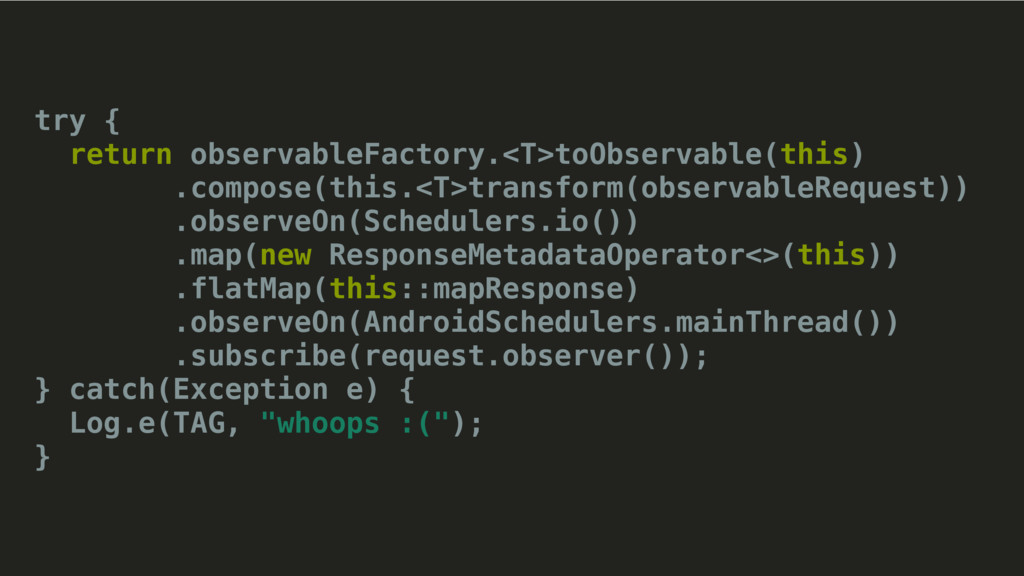 try { return observableFactory.<T>toObservable(...