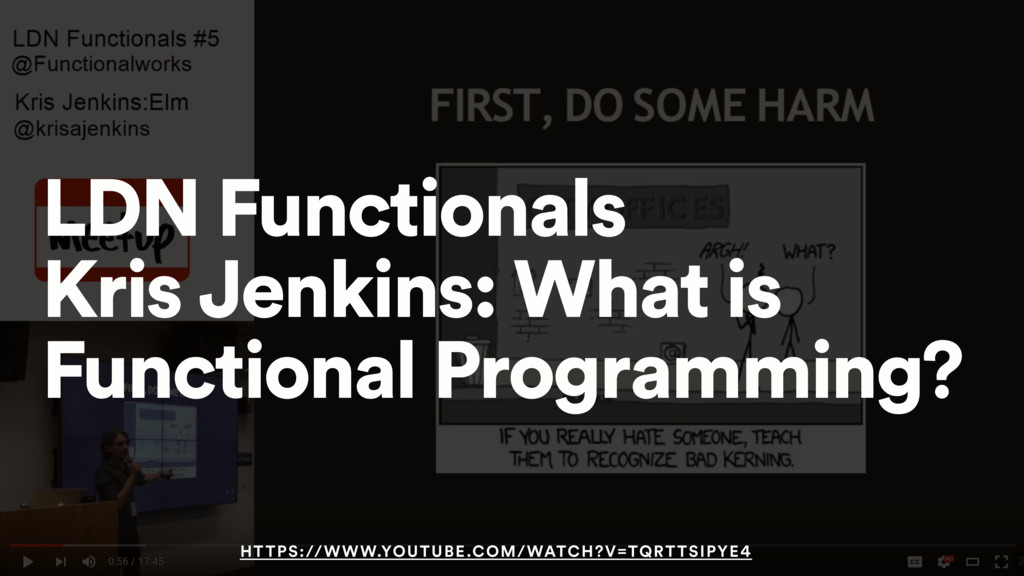 LDN Functionals Kris Jenkins: What is Functiona...