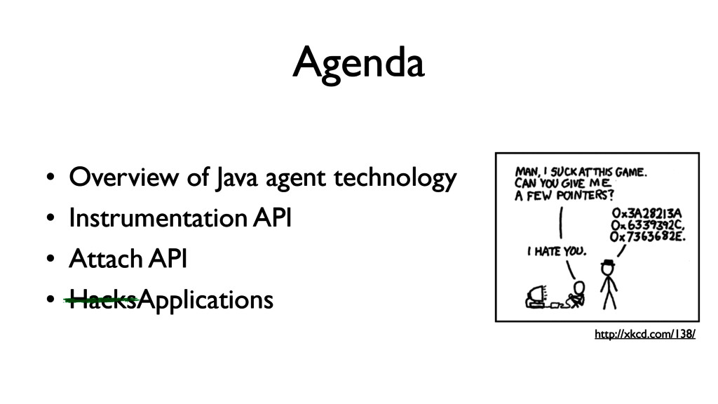 Agenda • Overview of Java agent technology • In...