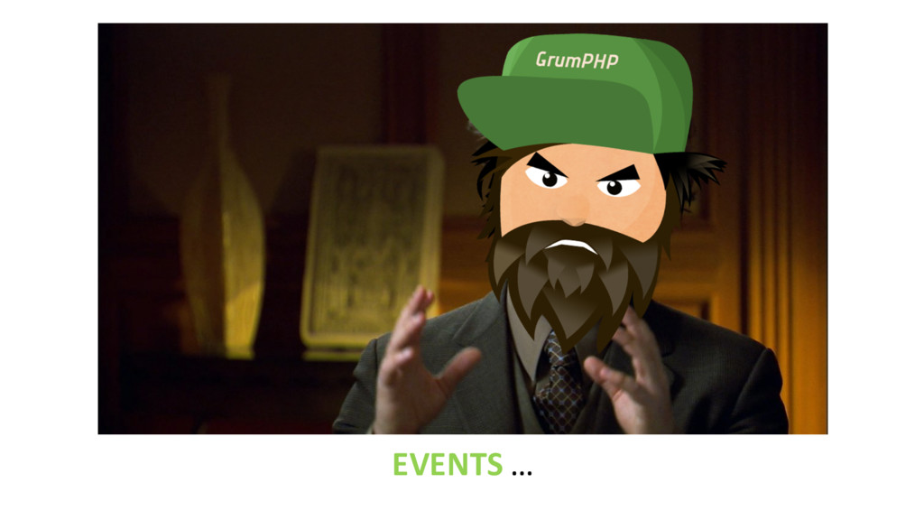 EVENTS …