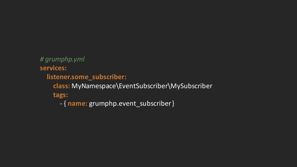 # grumphp.yml services: listener.some_subscr...