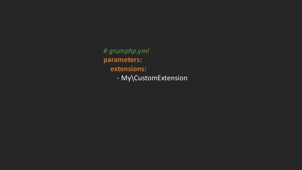 # grumphp.yml parameters: extensions: -‐ My...