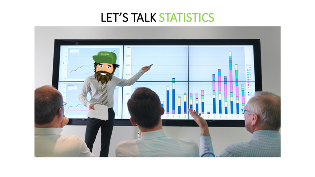 LET'S TALK STATISTICS