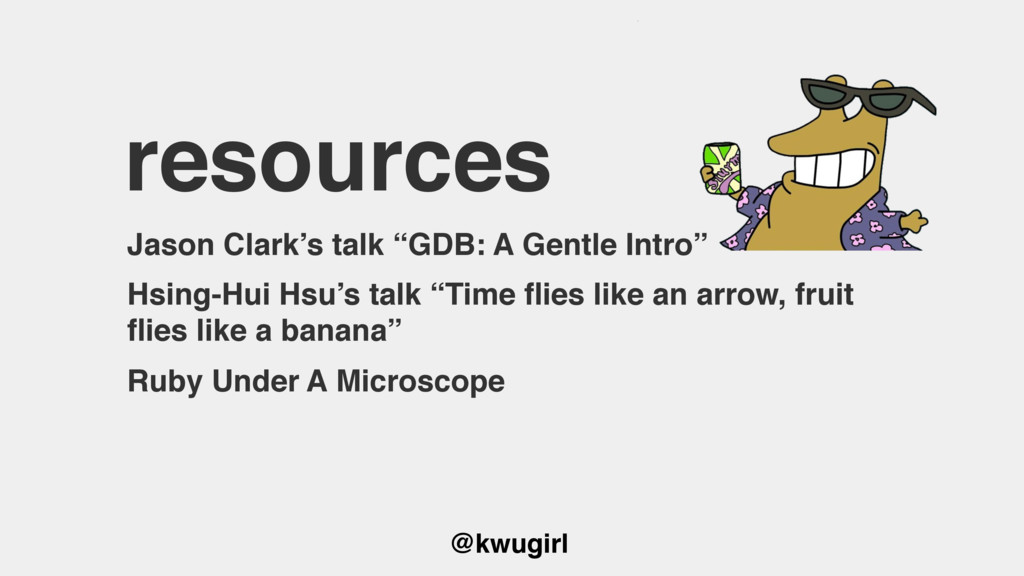 "@kwugirl resources Jason Clark's talk ""GDB: A G..."