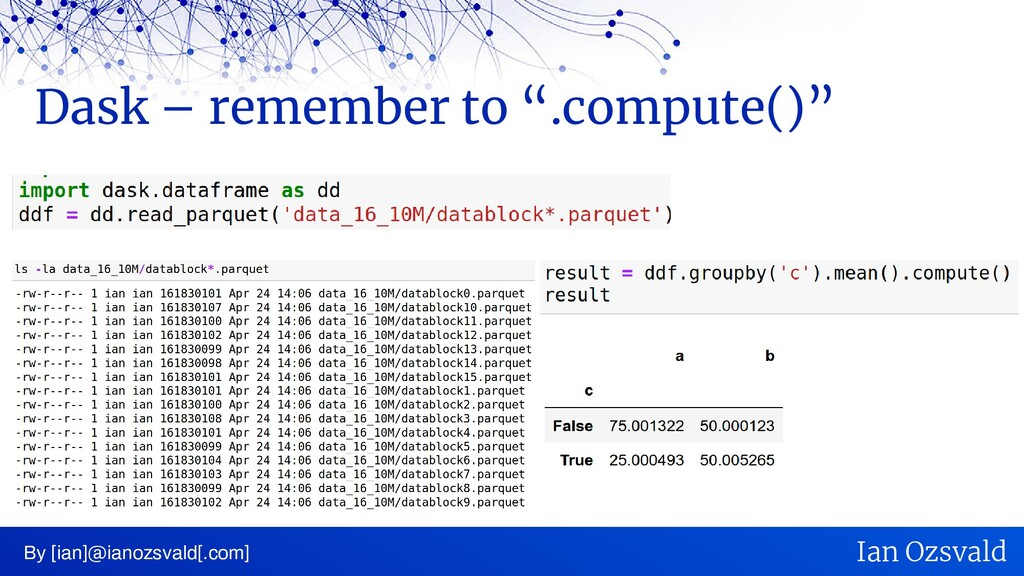"""Dask – remember to """".compute()"""" By [ian]@ianozs..."""