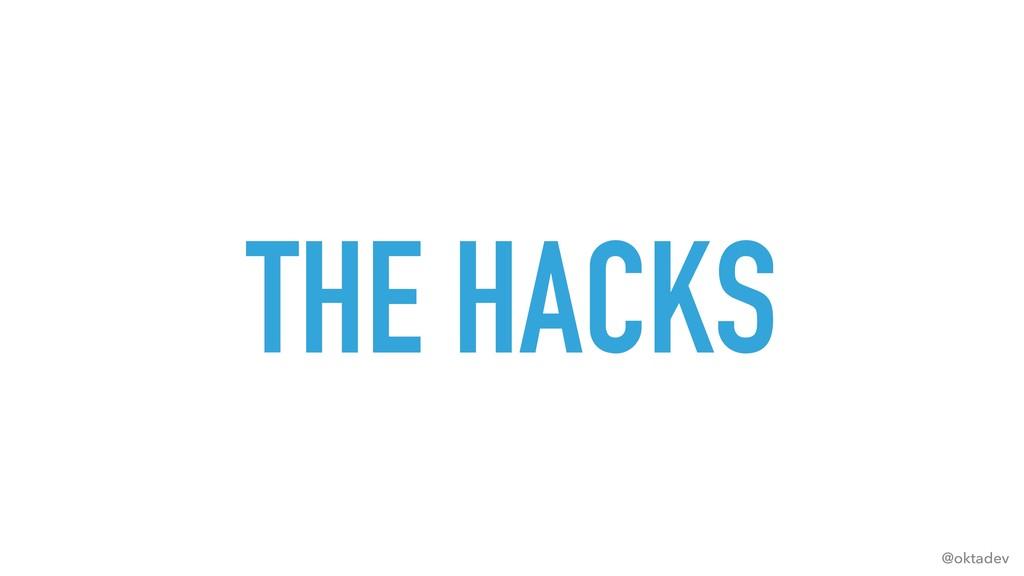 @oktadev THE HACKS