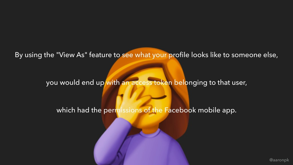 """@aaronpk By using the """"View As"""" feature to see ..."""