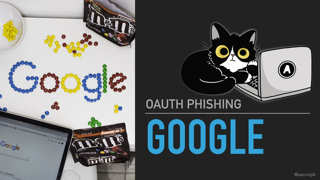 @aaronpk GOOGLE OAUTH PHISHING
