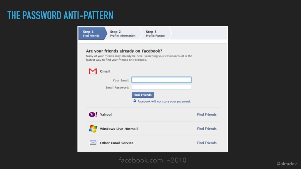 @oktadev THE PASSWORD ANTI-PATTERN facebook.com...