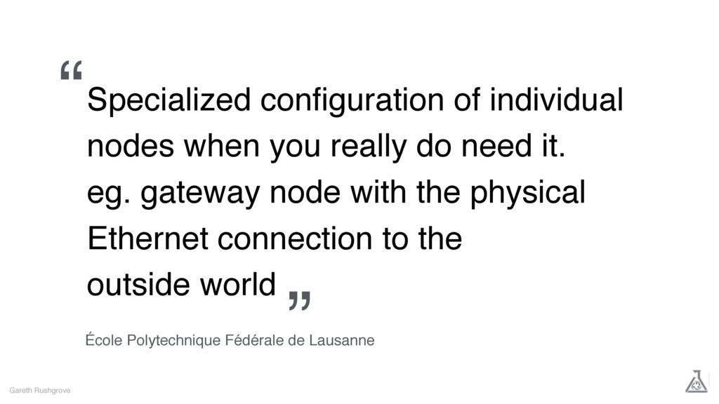Specialized configuration of individual nodes wh...