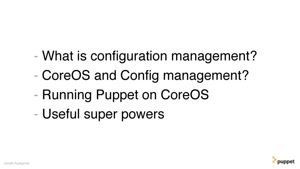 - What is configuration management? - CoreOS and...