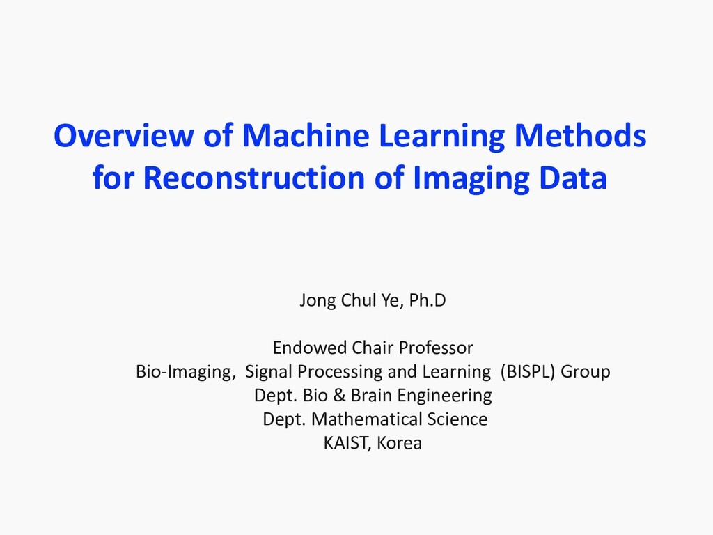 Overview of Machine Learning Methods for Recons...