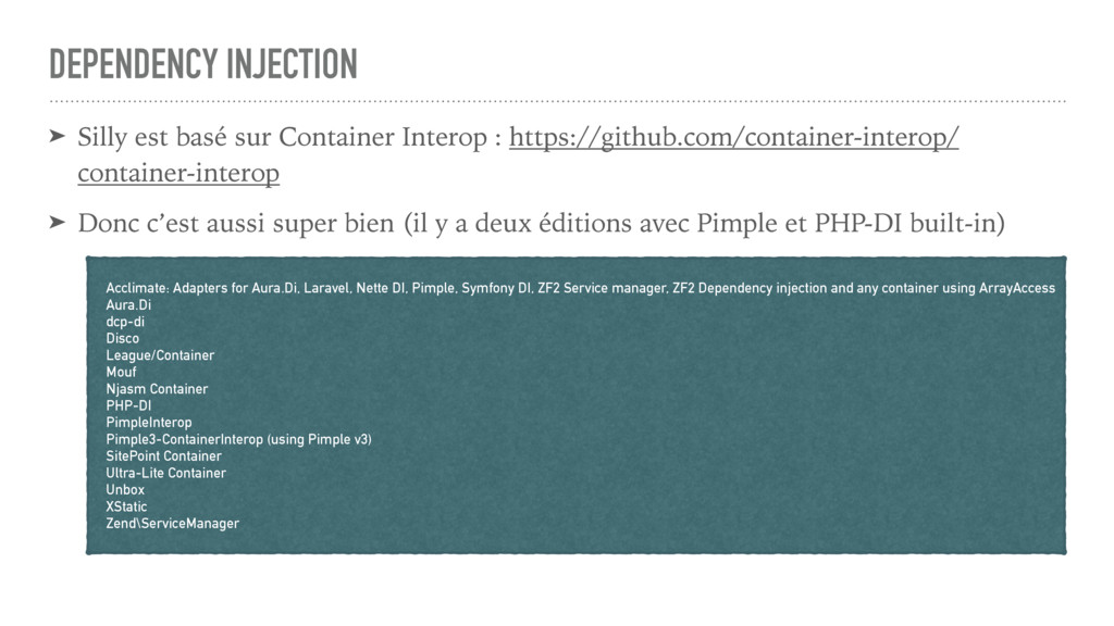 DEPENDENCY INJECTION ➤ Silly est basé sur Conta...