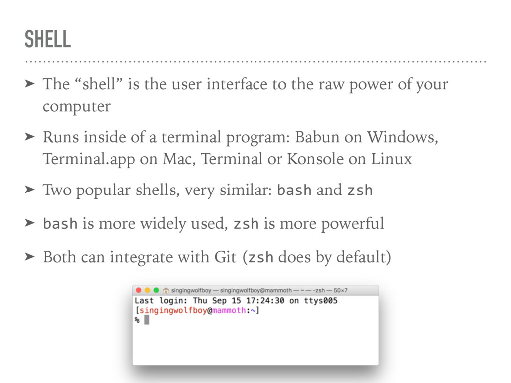"""SHELL ➤ The """"shell"""" is the user interface to th..."""