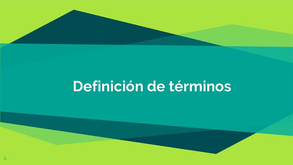 Definición de términos 3