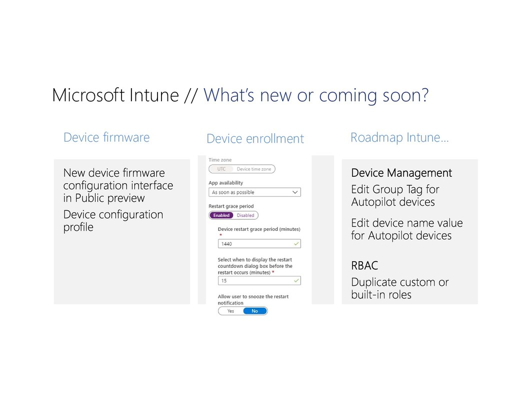 Microsoft Intune // What's new or coming soon? ...