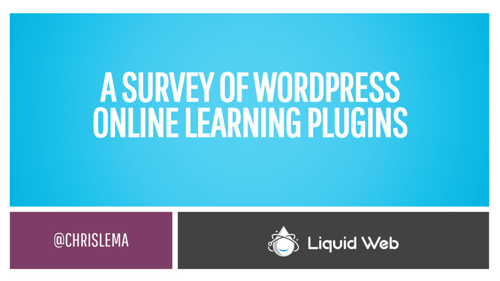 A SURVEY OF WORDPRESS ONLINE LEARNING PLUGINS @...