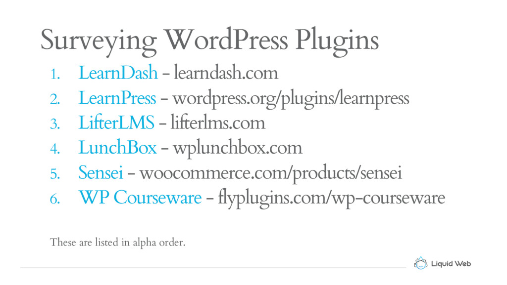 Surveying WordPress Plugins 1. LearnDash - lear...