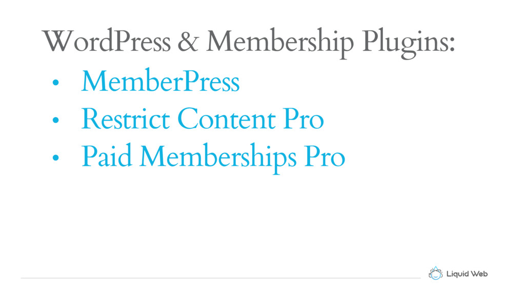WordPress & Membership Plugins: • MemberPress •...