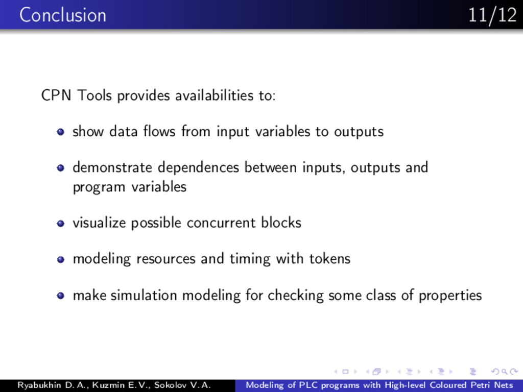 Conclusion 11/12 CPN Tools provides availabilit...