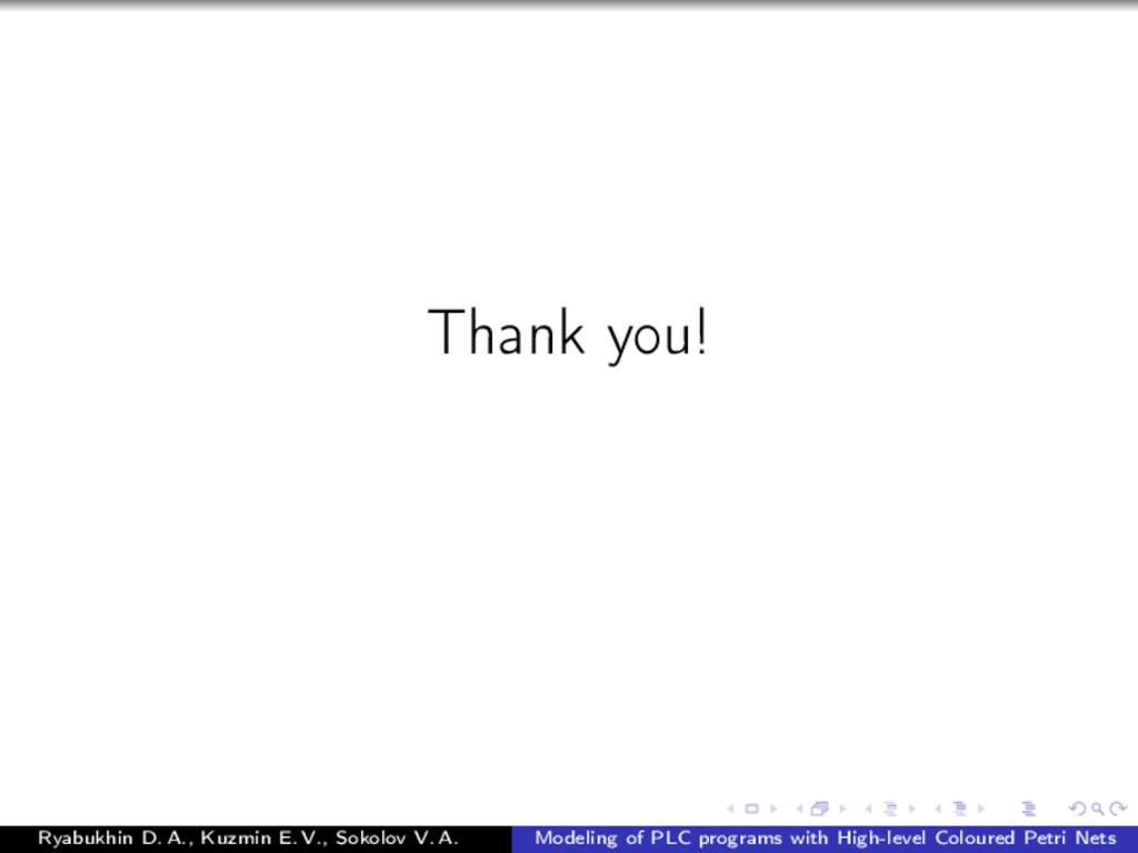 Thank you! Ryabukhin D. A., Kuzmin E. V., Sokol...