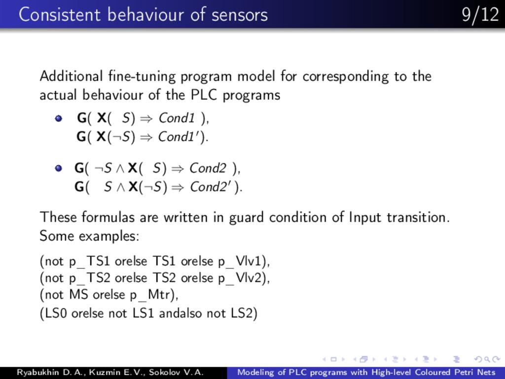 Consistent behaviour of sensors 9/12 Additional...
