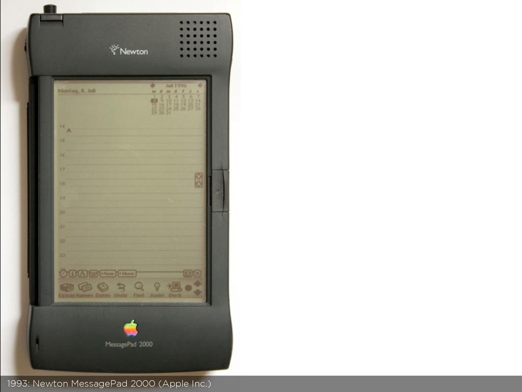 1993: Newton MessagePad 2000 (Apple Inc.)