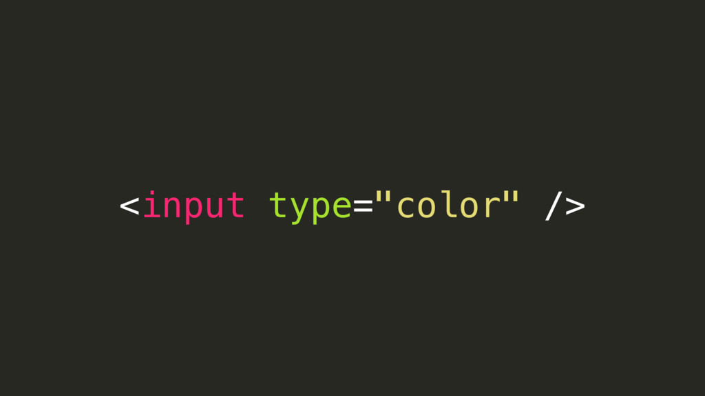 """<input type=""""color"""" />"""