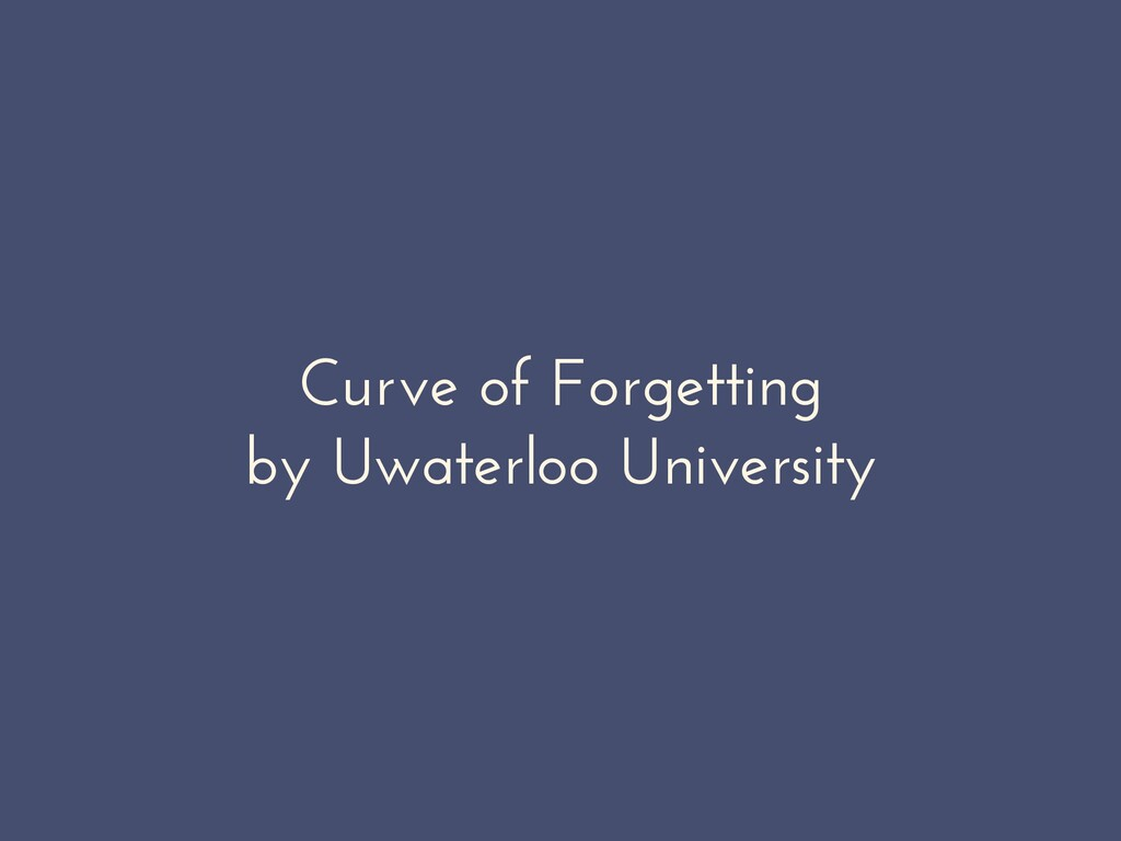 Curve of Forgetting by Uwaterloo University