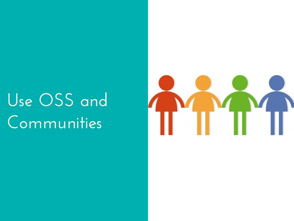 Use OSS and Communities