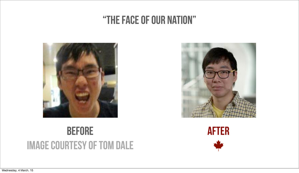 """BEFORE AFTER image courtesy of TOM DALE """"THE FA..."""