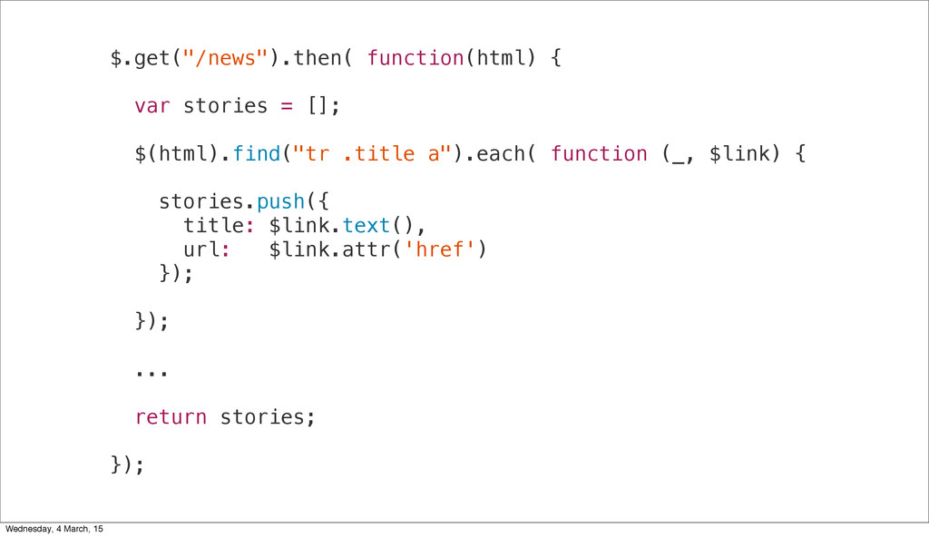 "$.get(""/news"").then( function(html) { var stori..."