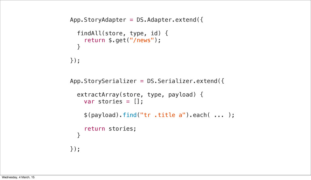 App.StoryAdapter = DS.Adapter.extend({ findAll(...