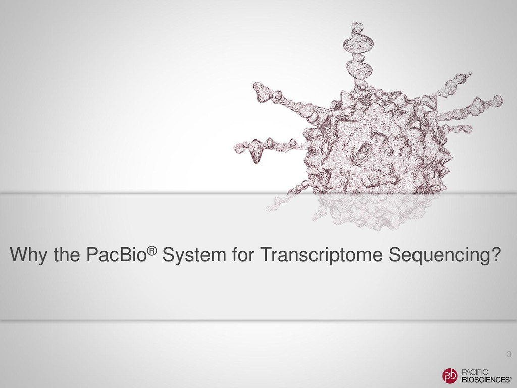 Why the PacBio® System for Transcriptome Sequen...