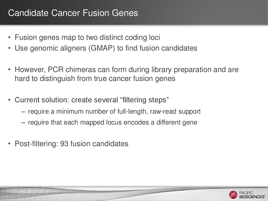 Candidate Cancer Fusion Genes • Fusion genes ma...