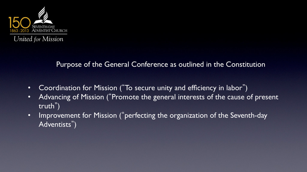Purpose of the General Conference as outlined i...