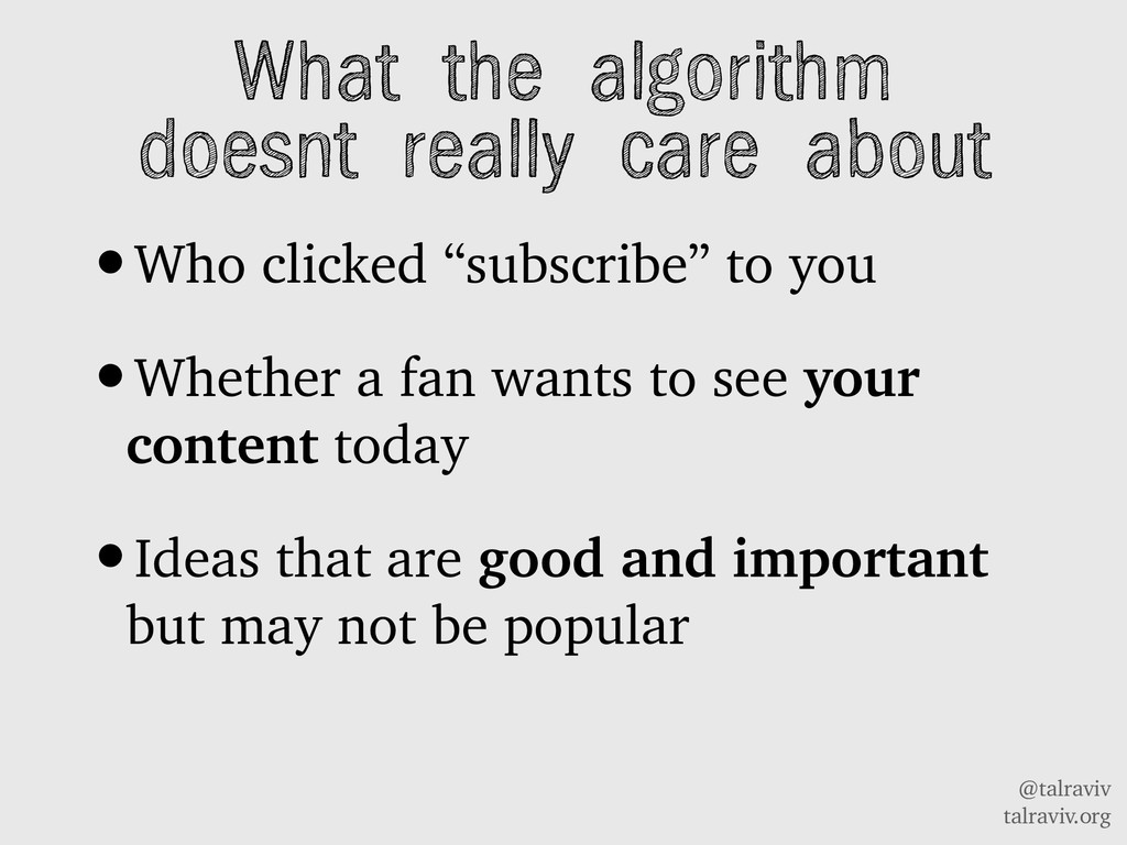 @talraviv talraviv.org What the algorithm doesn...