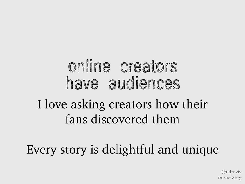 @talraviv talraviv.org online creators have aud...