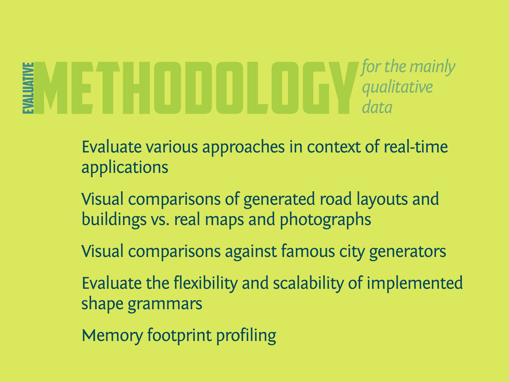 methodology Evaluate various approaches in cont...