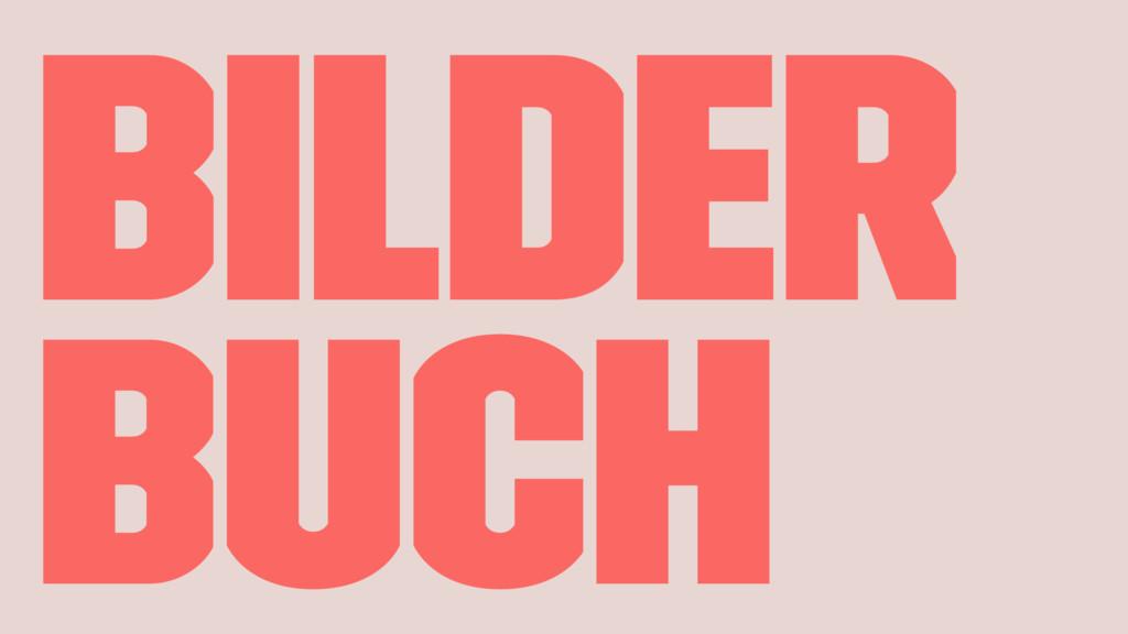 BILDER BUCH