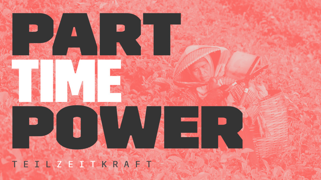 part time power T E I L Z E I T K R A F T