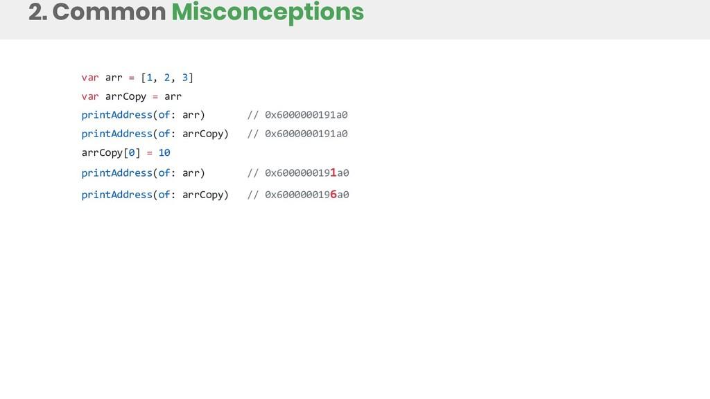 2. Common Misconceptions var arr = [1, 2, 3] va...