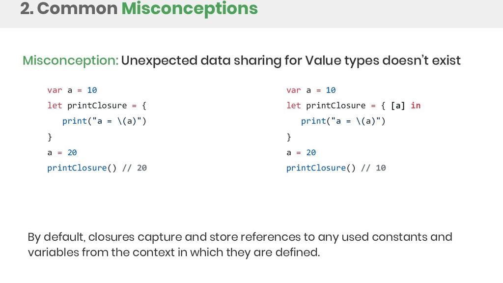 2. Common Misconceptions Misconception: Unexpec...