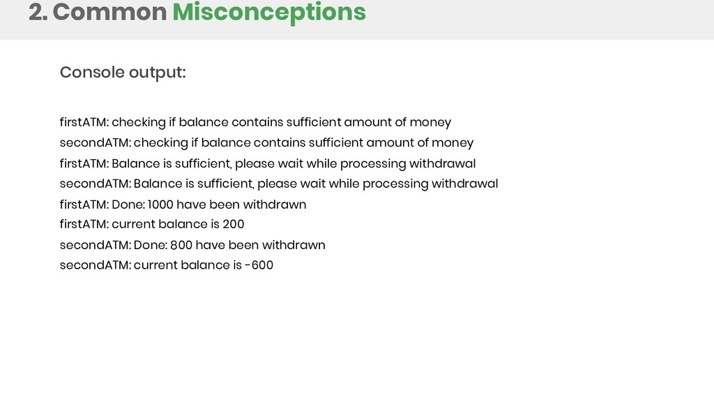 2. Common Misconceptions Console output: firstA...
