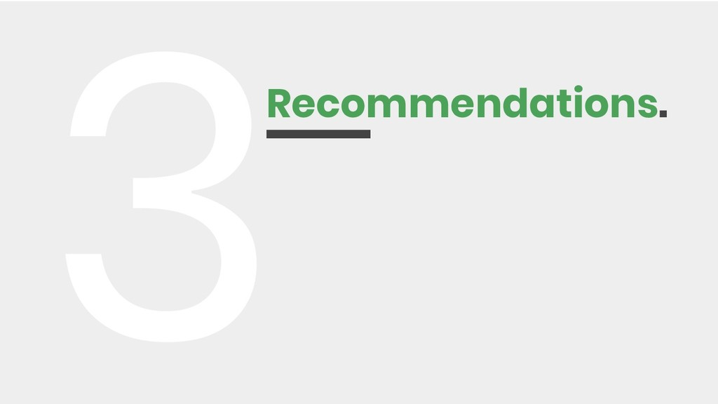 Recommendations. 3