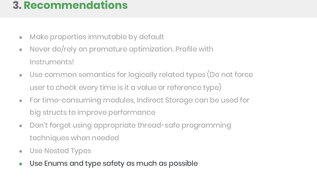 3. Recommendations ● Make properties immutable ...