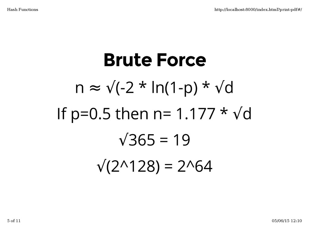 Brute Force Brute Force n ≈ √(-2 * ln(1-p) * √d...