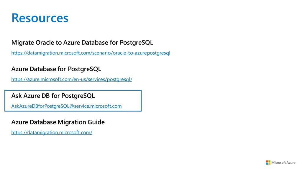 Resources https://datamigration.microsoft.com/s...