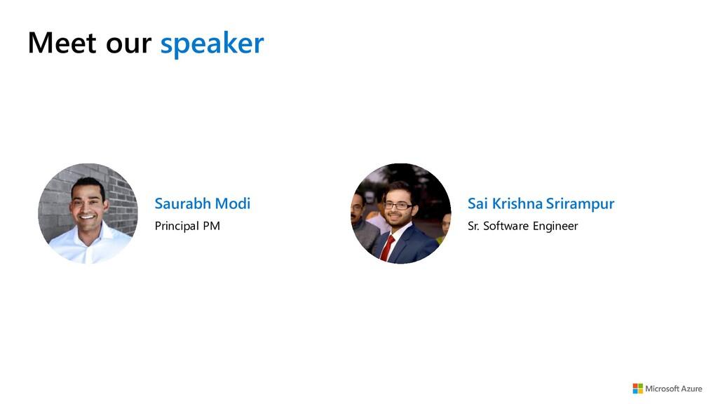 Meet our speaker Saurabh Modi Principal PM Sai ...