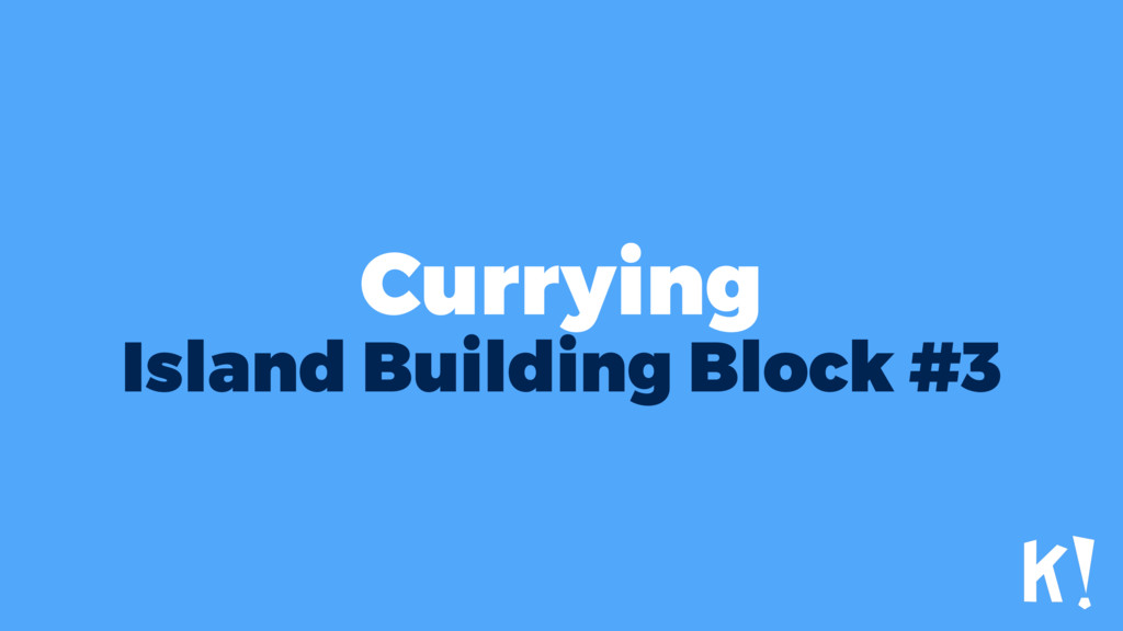 Currying Island Building Block #3